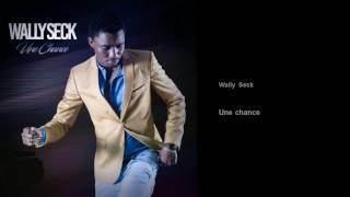 Wally Seck - Donne Moi Une Chance (audio officiel)