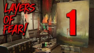 Layers of Fear Gameplay - Part 1 - Walkthrough (No Commentary)