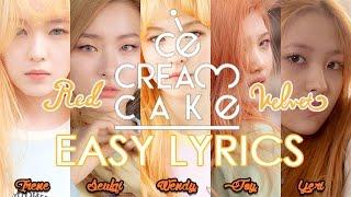 Red Velvet - Ice Cream Cake [easy Lyrics]
