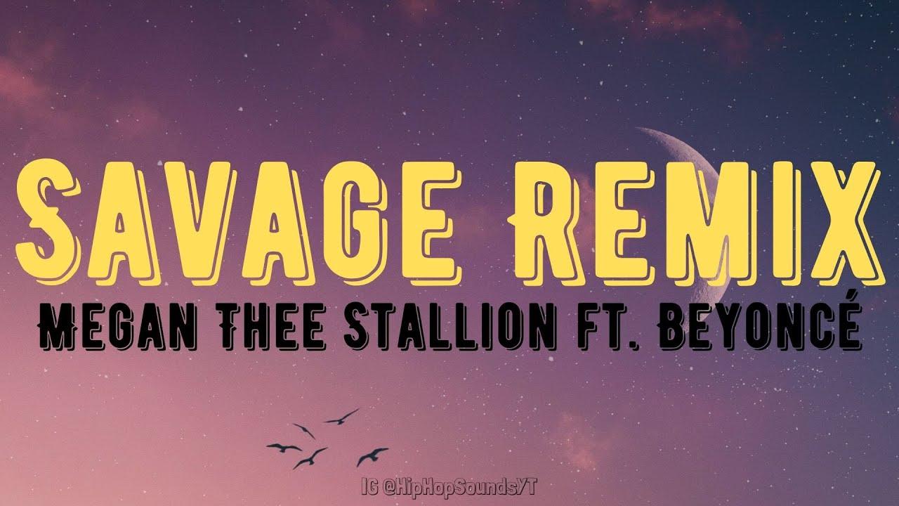 Megan Thee Stallion Savage Remix Ft Beyonce Lyrics Youtube