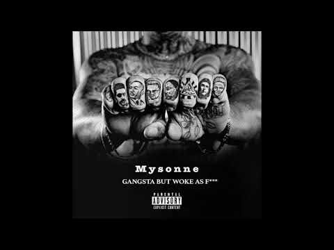 Mysonne - Gangsta But Woke... MIXTAPE