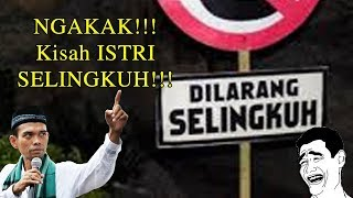 Dijamin NGAKAK Kisah Istri Selingkuh Oleh Ustadz Abdul Somad Lc MA