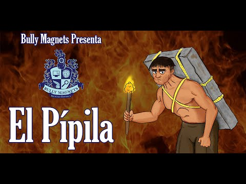 El Pípila - Bully Magnets