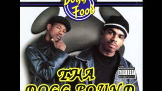 Tha Dogg Pound - What Would You Do