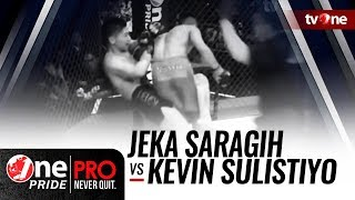 One Pride MMA #2: Jeka Saragih VS Kevin Sulistiyo