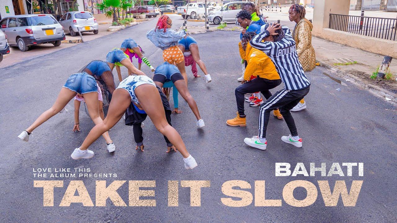 Download BAHATI - TAKE IT SLOW (Official Video) SKIZA SIMPLY DIAL *812*828#