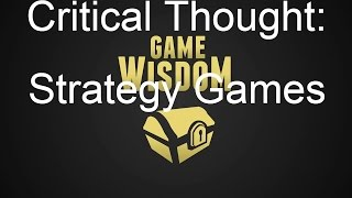 A Critical Thought on Strategy Game Design
