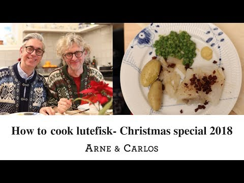 Lutefisk, one of Scandinavia's strangest dishes - ARNE & CARLOS Christmas special - 2nd advent 2018