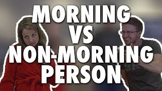 MORNING VS. NON-MORNING PERSON (Modern Marriage Moments)