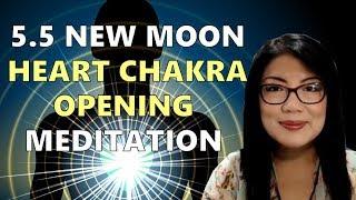 5.5 New Moon Heart Chakra Opening Mediation 2019