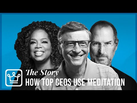 How Top CEOs Like Bill Gates And Steve Jobs Used Meditation To Get Ahead In Life