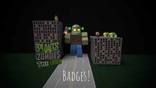 Lots of Badges! | Plants vs Zombies The Lawn / Grain vs Brains | Roblox PvZ