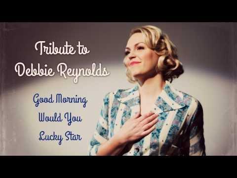 Tribute to Debbie Reynolds (LIVE) - Evynne Hollens