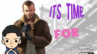 ITS TIME FOR GTA IV !! 😃😀😁