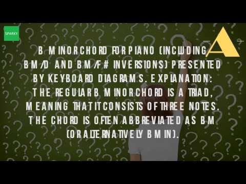 What Is The B Minor Chord On Piano Youtube