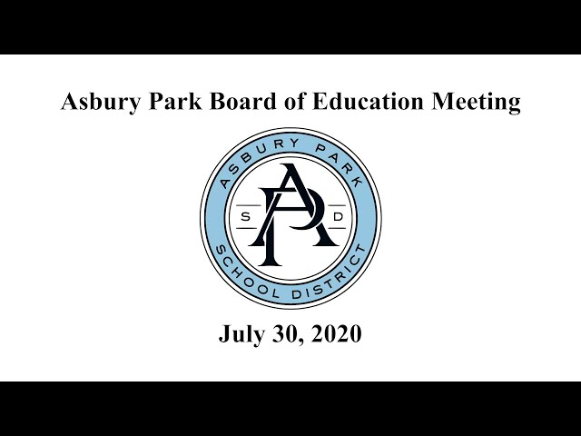 Asbury Park Board of Education Meeting - July 30, 2020