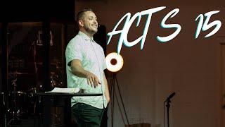 Acts 15 - Faith Alone. Grace Alone. Christ Alone | The Bridge Church