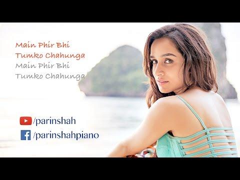 Phir Bhi Tumko Chahunga + Galliyan - Mashup - Karaoke [HQ] with Synced Lyrics