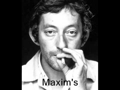 Maxim's :  Serge Gainsbourg..