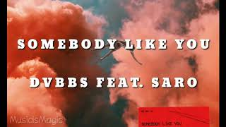 DVBBS - Somebody Like You Traducida al espanol