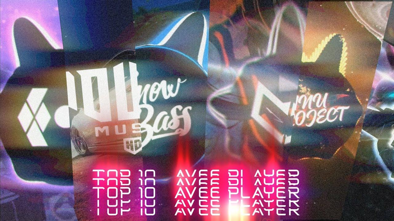 TOP 10 AVEE PLAYER TEMPLATE FROM 2021-2022 (Bass Nation,Trap Nation,Bass Trap,Bass Boost,Rainy Bass)