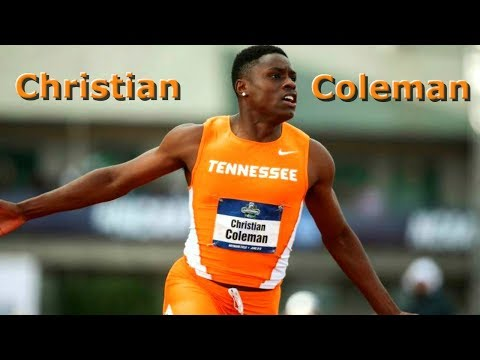 Christian Coleman - Sprinting Montage