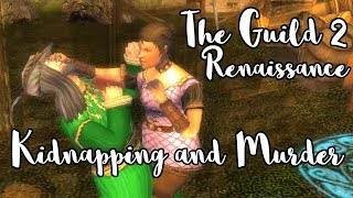 Kidnapping and Murder - The Guild II Renaissance - Part 12
