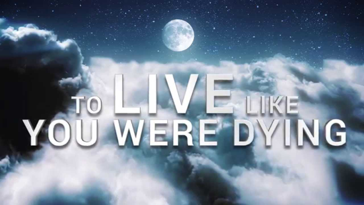 live like ur dying