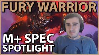 Fury Warrior Spec Spotlight (Mythic Plus)