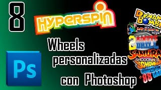 Hyperspin -  Crea tus propias Wheels con Photoshop
