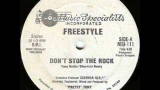 Freestyle Project - Dont Stop The Rock