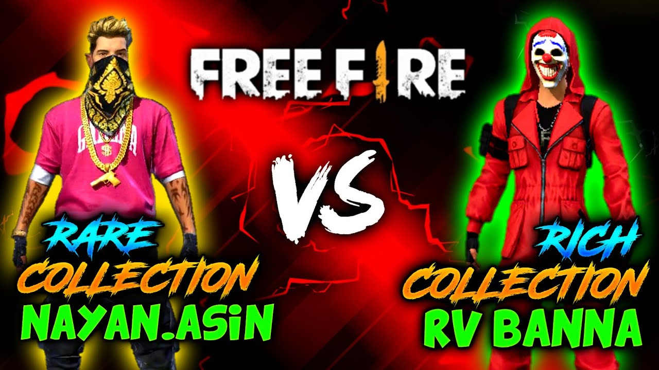 NAYANASIN(RARE COLLECTION) VS RVBANNA (RICH COLLECTION) SUBSCRIBERS VOTE FOR BEST COLLECTION