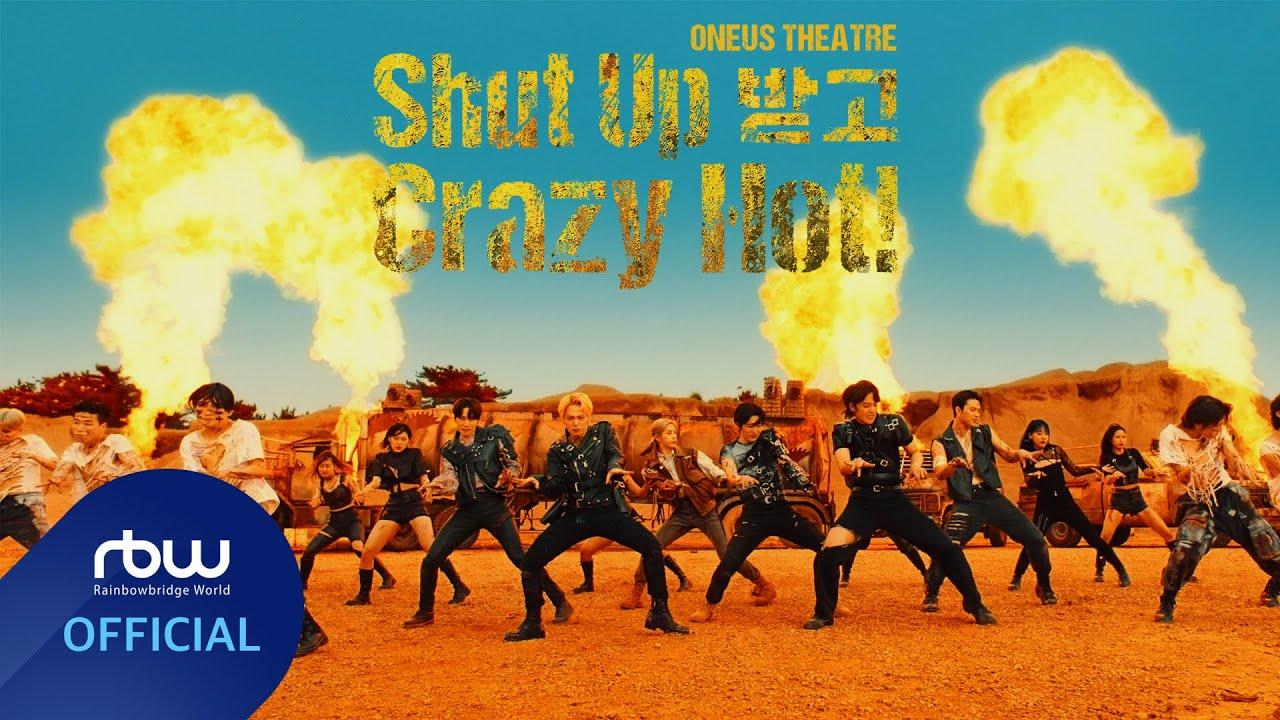 Download ONEUS THEATRE : Shut Up 받고 Crazy Hot!