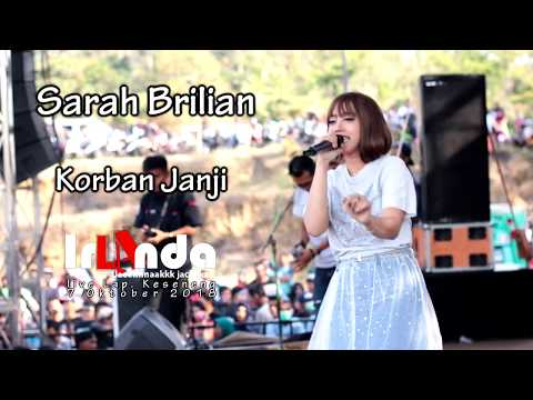 Sarah Brilian - Korban Janji - om. irLAnda live Keseneng 2018