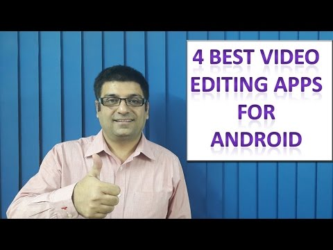 4 Best Video editing apps for Android in Hindi
