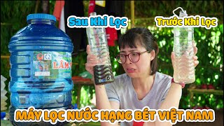 Nước Suối Không Sạch - Chị Thơ Làm Chiếc Máy Lọc Nước Hàng Đầu Việt Nam