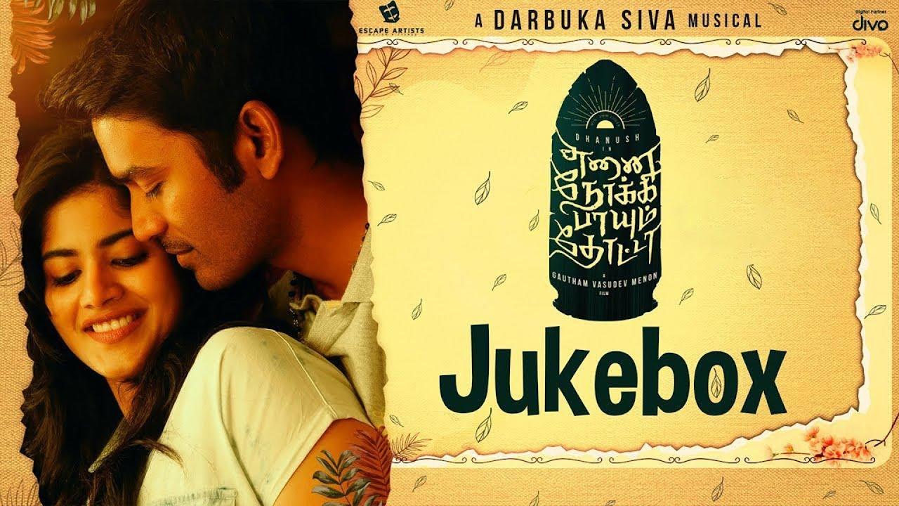 Enai Noki Paayum Thota - Official Jukebox | Dhanush, Megha Akash | Gautham Vasudev Menon
