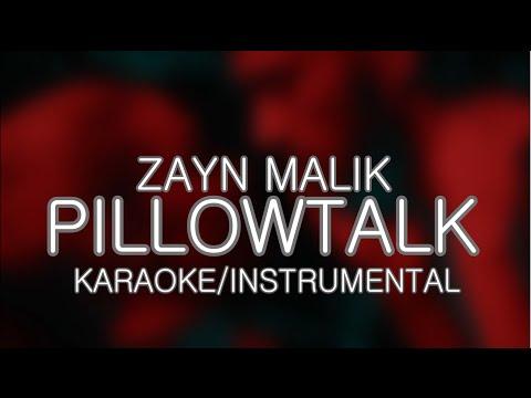 ZAYN - PILLOWTALK | KARAOKE | (Instrumental Version) (Lyrics)