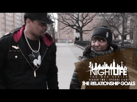 "Nightlife Web Series | Season 2 | Episode 8 ""The Relationship Goals"""