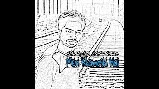Meri Khamoshi Hai   Pari   WhatsApp Status Cover   Acoustic by Shubham Rockin