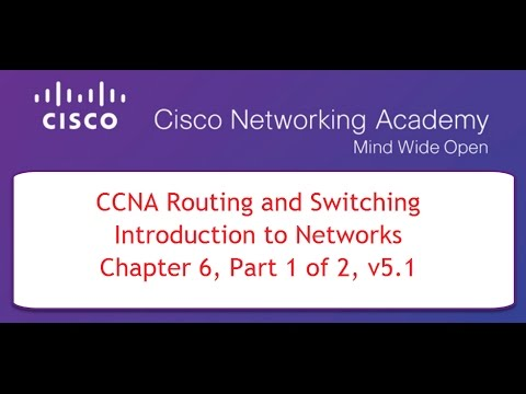 NETACAD CCNA Course 1, Chapter 6, Part 1 of 2, v5 1