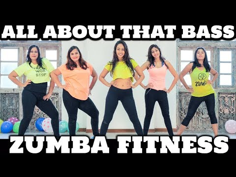 Meghan Trainor|  All About That Bass| ZUMBA FITNESS