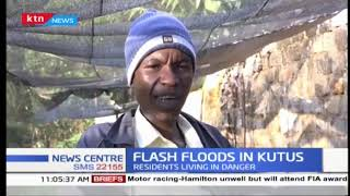 Flash floods in Kutus: Residents living in danger