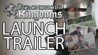 Stronghold Kingdoms - Launch Trailer (iOS)