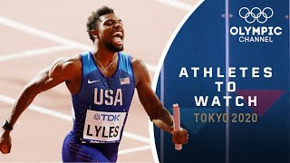 Athletes to Watch - Tokyo 2020 | Noah Lyles