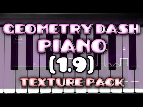 Geometry Dash [1.9] - Piano Texture Pack - By Piano & Games 88