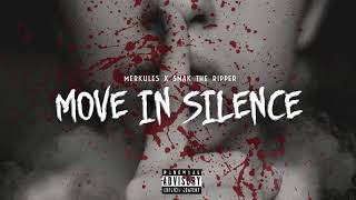 """Merkules & Snak The Ripper - """"Move In Silence"""" ( Audio)"""