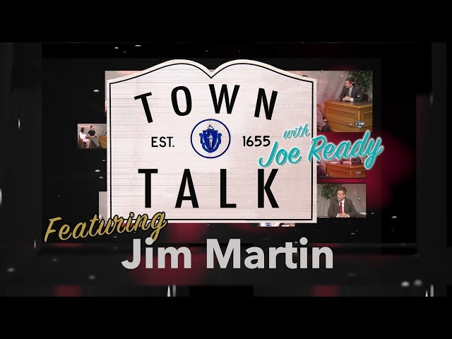 Town Talk featuring Jim Martin - May 6, 2019