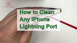 How to Clean an iPhone Charging Port