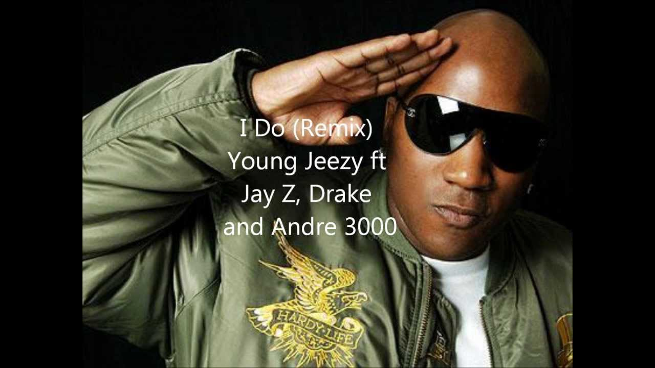 2761793c404 I Do remix- Young Jeezy ft Jay Z